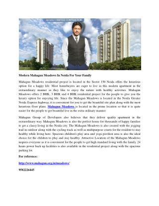 Modern Mahagun Meadows In Noida For Your Family