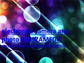 electronics camera and photo B005ZAMFDU