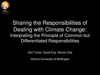Sharing the Responsibilities of Dealing with Climate Change: Interpreting the Principle of Common but Differentiated Res