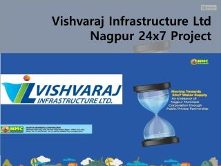 Vishvaraj Infrastructure Ltd Nagpur 24x7 Project