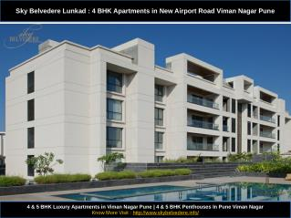 Sky Belvedere Lunkad : 4 BHK Apartments in New Airport Road Viman Nagar Pune