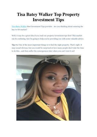 Tisa Batey Walker Top Property Investment Tips