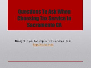 Questions To Ask When Choosing Tax Service In Sacramento CA