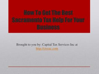 How To Get The Best Sacramento Tax Help For Your Business
