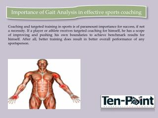 Importance of Gait Analysis in effective sports coaching