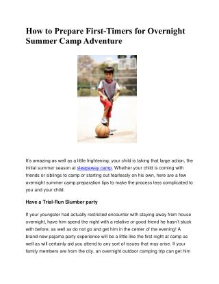 How To Prepare First-Timers For Overnight Summer Camp Adventure
