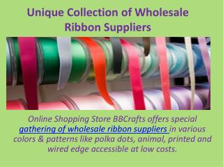 Unique Collection of Wholesale Ribbon Suppliers