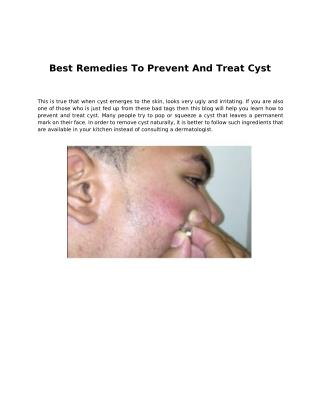 Best Remedies To Prevent And Treat Cyst