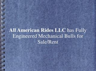 All American Rides LLC has Fully Engineered Mechanical Bulls for Sale/Rent