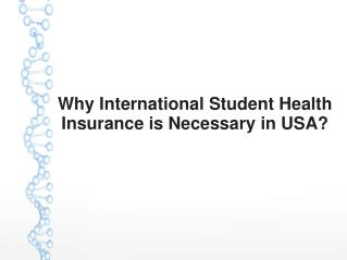 Why International Student Health Insurance is Necessary in USA?