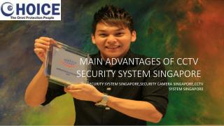 Main Advantages of CCTV Security System Singapore