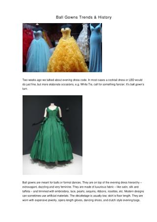 Ball Gowns Trends & History