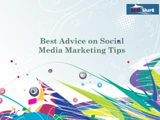 Best Advice on Social Media Marketing Tips