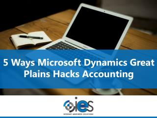 5 Ways Microsoft Dynamics Great Plains Hacks Accounting