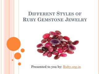 Different styles of Ruby Gemstone Jewelry