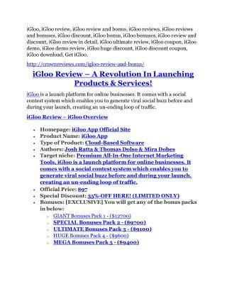 iGloo review-$16,400 Bonuses & 70% Discount