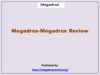 Megadrox-Megadrox Review