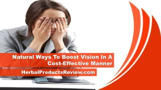 Natural Ways To Boost Vision In A Cost-Effective Manner