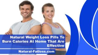 Natural Weight Loss Pills To Burn Calories At Home That Are Effective