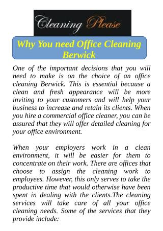 Why You need Office Cleaning Berwick