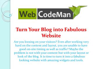 Turn Your Blog into Fabulous Website