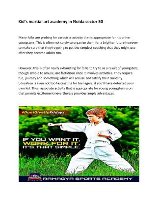 Kid's martial art academy in Noida sector 50
