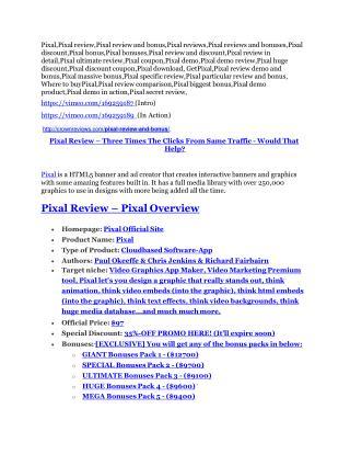Pixal review & SECRETS bonus of Pixal