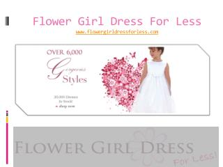 Online Shop for Flower Girl Dresses for all Events