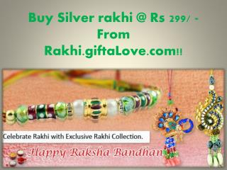 Buy Silver rakhi @ Rs 299/ - From Rakhi.giftaLove.com!!