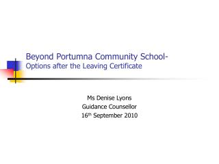 Beyond Portumna Community School- Options after the Leaving Certificate