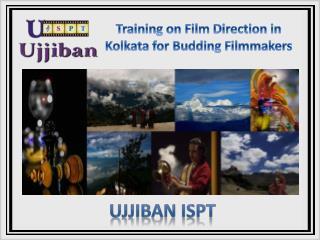 Training on Film Direction in Kolkata for Budding Filmmakers