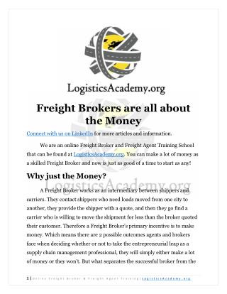 Freight Brokers are all about the Money