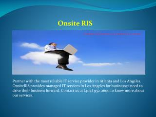 Get Best IT Support Services in Los Angeles- OnsiteRIS.com