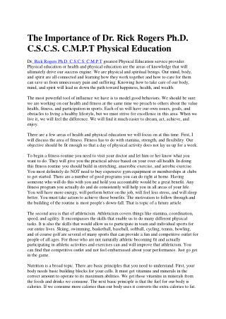 The Importance of Dr. Rick Rogers Ph.D. C.S.C.S. C.M.P.T Physical Education
