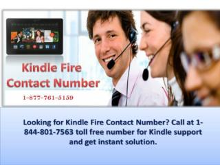 Call Kindle Fire Contact Number 1-877-761-5159 to Deal with Problematic Kindle