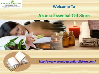 Pure Massage and Spa Oil Menufacturer at www.aromaessentialoilstore.com
