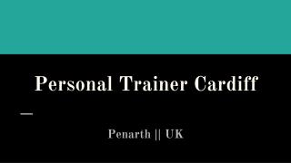 Hire Experienced Personal Trainer Cardiff