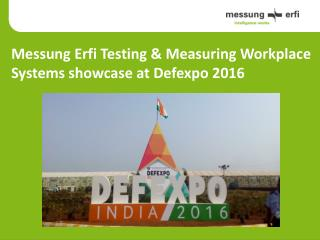 MessungErfi Test & Measuring Workplace Systems showcase at Defexpo 2016