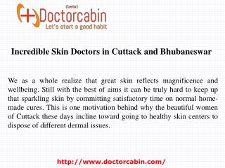 Incredible Skin Doctors in Cuttack and Bhubaneswar