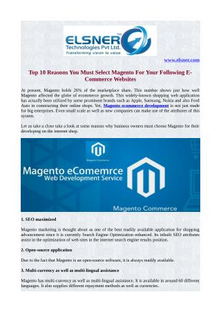 Top 10 Reasons You Must Select Magento For Your Following E-Commerce Websites