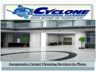 Inexpensive Carpet Cleaning Services in Plano