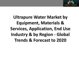 Ultrapure Water Market worth 7.15 Billion USD by 2020