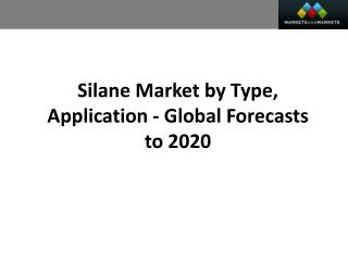 Silanes Market worth 1.70 Billion USD by 2020