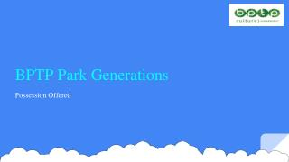 Buy BPTP Park Generations Apartments In Resale