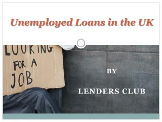 Apply online for Unemployed Loan