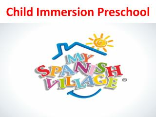 My Spanish Village: For The Overall Development Of Your Child