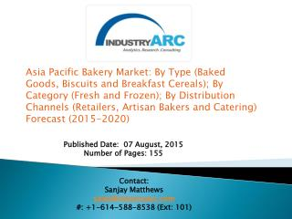 Asia Pacific Bakery Market: Largely dominated by local vendors, manufacturers and artisanal producers