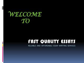 Fast Quality Essays - A Trustworthy Coursework Writing Service Provider