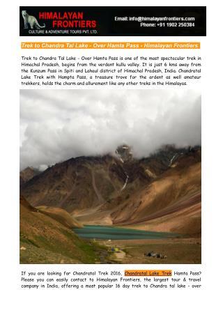 Chandratal Lake Trek Over Hamta Pass - Himalayan Frontiers