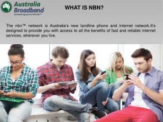 WE'RE AUSTRALIA BROADBAND AND WE'RE DIFFERENT - Australia Broadband